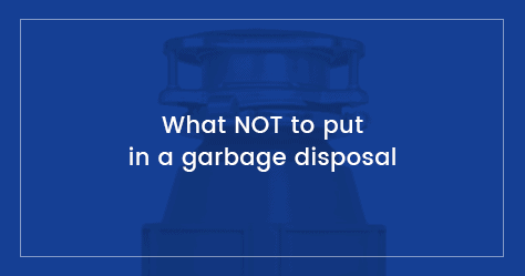 Printable List of Things You Shouldn't Put in a Garbage Disposal