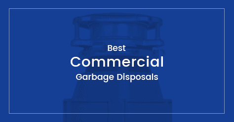 best commercial garbage disposals