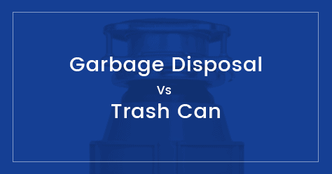 Garbage Disposal Vs Trash Can – An Infographic Comparison