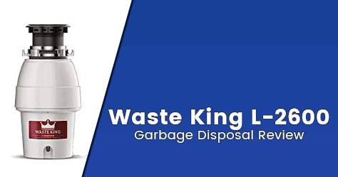 Waste King L-2600 Review