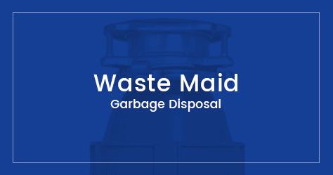 Waste Maid Garbage Disposal Reviews