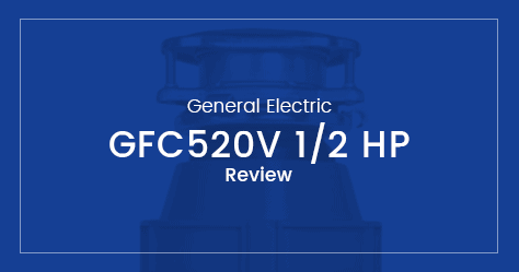 General Electric GFC520V 1/2 HP Garbage Disposer Review