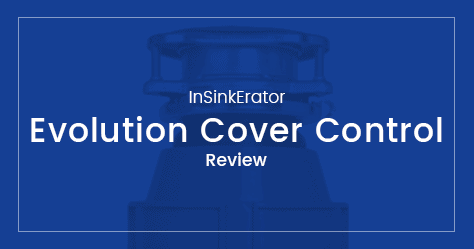 InSinkErator cover control review