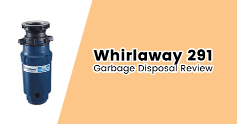 Whirlaway 291 0.5 HP Garbage Disposer Review