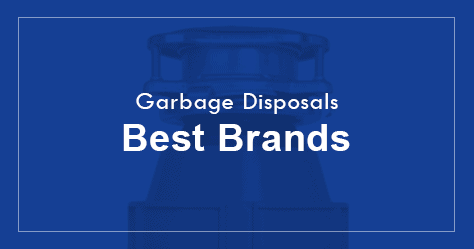 Best garbage disposal brands