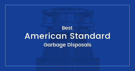 American Standard Garbage Disposals