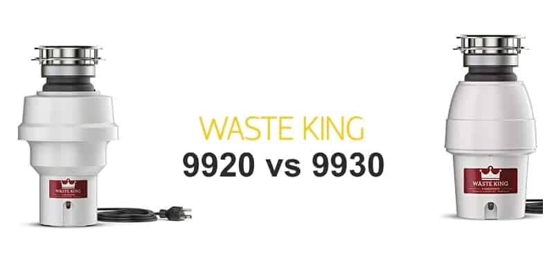 Waste King 9920 vs 9930