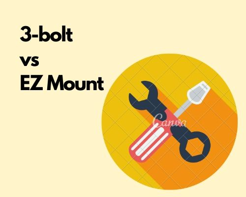 3-bolt vs EZ mount