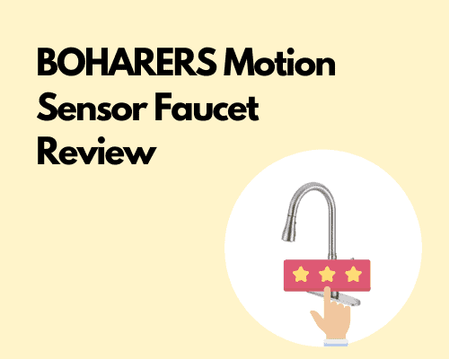 BOHARERS Motion Sensor Faucet Review