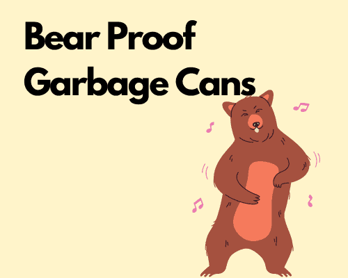Bear Proof Garbage Cans