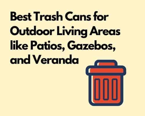 Patio trash cans